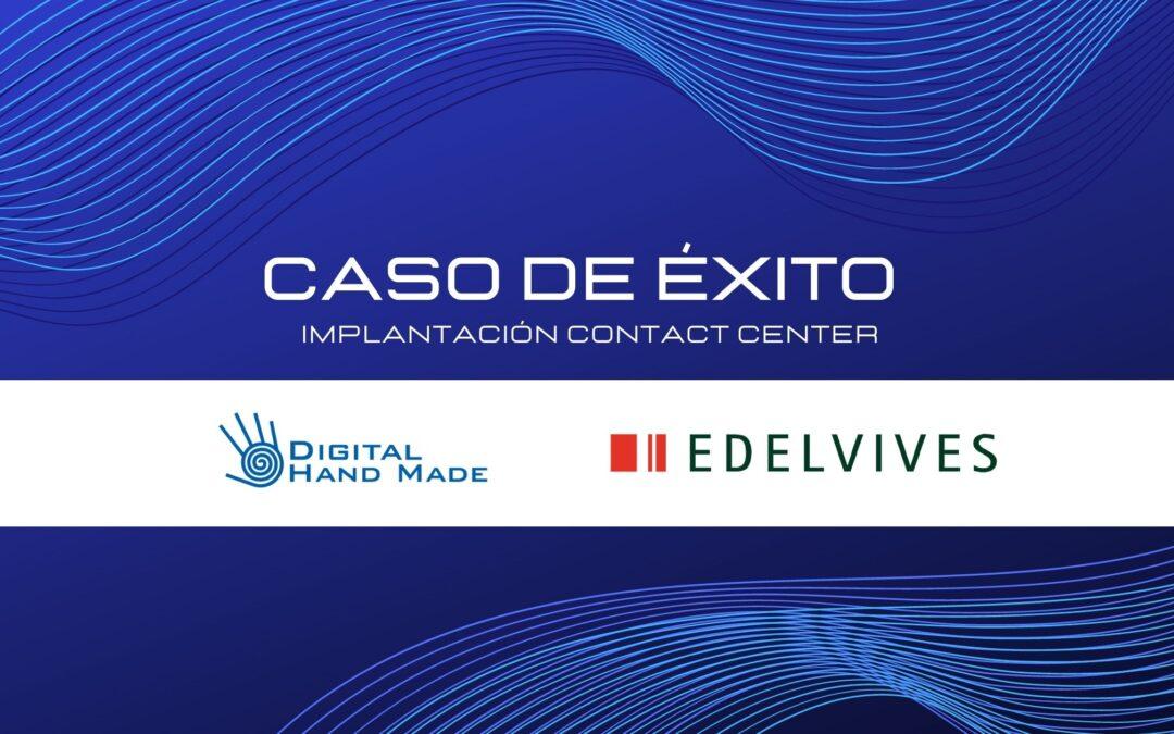 Caso de Éxito implantación Contact Center Fidelity en Grupo Edelvives