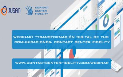 Webinar Transformacion Digital de las comunicaciones y Contact Center Fidelity