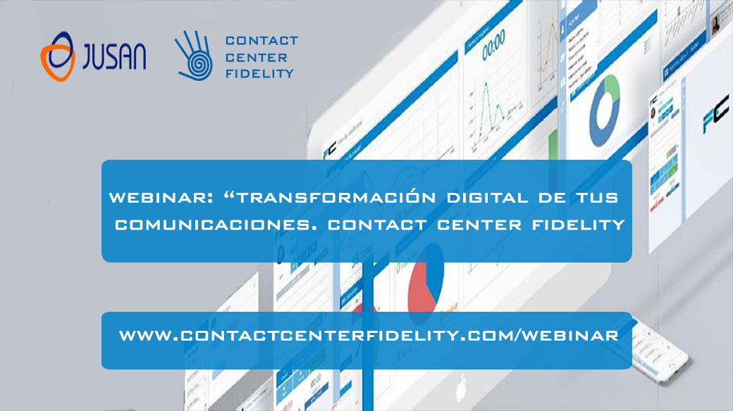 Webinar Transformacion Digital de las comunicaciones y Contact Center Fidelity